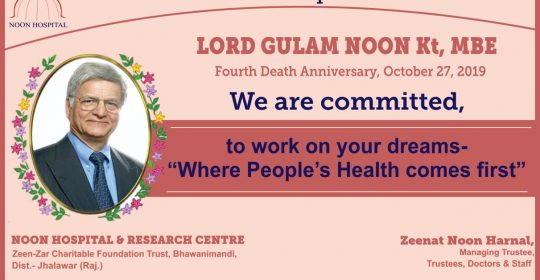 27 Oct'19_4th Death Anniversary LORD GULAM NOON Kt, MBE